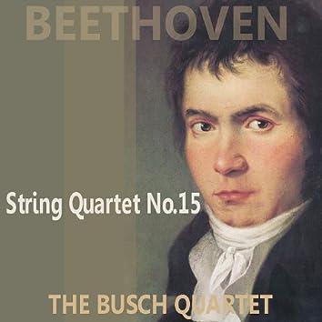 Beethoven: Quartet No. 15 in A Minor, Op. 132