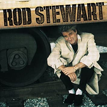 Rod Stewart / Every Beat of My Heart (Expanded Edition)