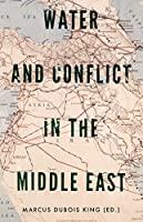 Water and Conflict in the Middle East