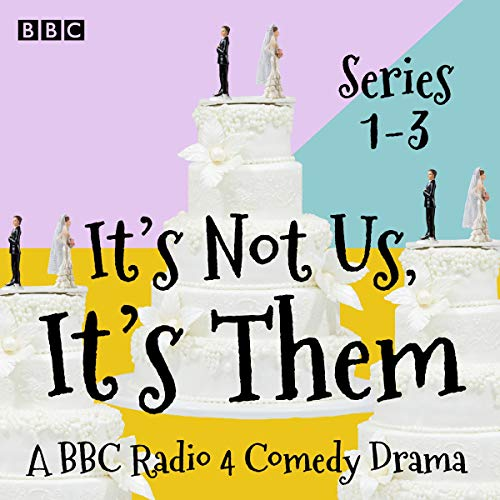 It's Not Us, It's Them: Series 1-3 cover art