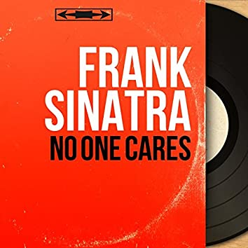 No One Cares (feat. Gordon Jenkins Orchestra) [Stereo Version]