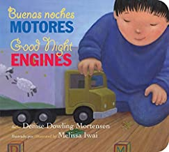 Buenas noches motores/Good Night Engines bilingual board book (Spanish and English Edition)