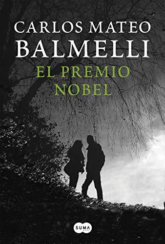 El Premio Nobel de Carlos Mateo Balmelli