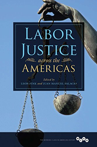 Labor Justice across the Americas (Working Class in American History) (English Edition)