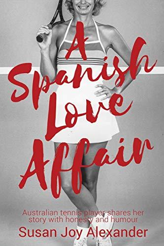 A Spanish Love Affair [Idioma Inglés]