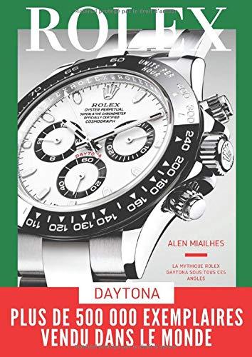 Rolex Daytona: L'histoire de la légendaire montre de course: Version française et en format A4