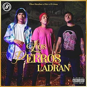 Los Perros Ladran (feat. Elian Sánchez)