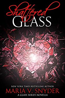 Shattered Glass: A Glass Series novella by [Maria V. Snyder]