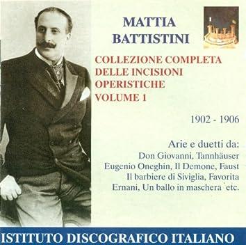 Opera Arias (Tenor): Battistini, Mattia - Mozart, W.A. / Wagner, R. / Tchaikovsky, P.I. (Complete Opera Highlights Collection, Vol. 1) (1902-1906)