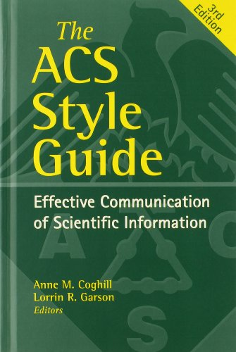 The ACS Style Guide: Effective Communication of Scientific Information (An American Chemical Society Publication)
