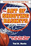 The Art of Shooting Baskets: From the Free Throw to the Slam Dunk