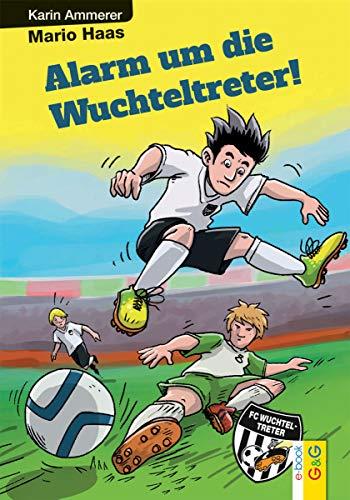 Alarm um die Wuchteltreter (German Edition)