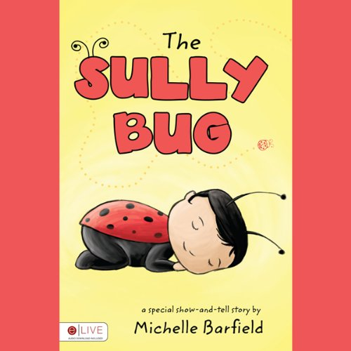 The Sully Bug audiobook cover art