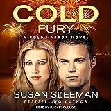 Cold Fury: Cold Harbor, Book 3 - Susan Sleeman