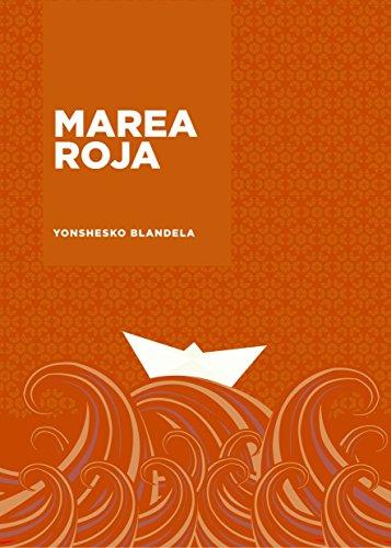 Marea Roja (Yonshesko Novelas nº 1)