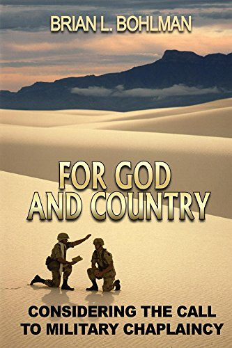 For God and Country: Considering the Call to Military Chaplaincy (Revised Ed.) (English Edition)