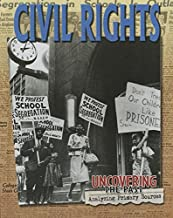 Civil Rights (Uncovering the Past: Analyzing Primary Sources)
