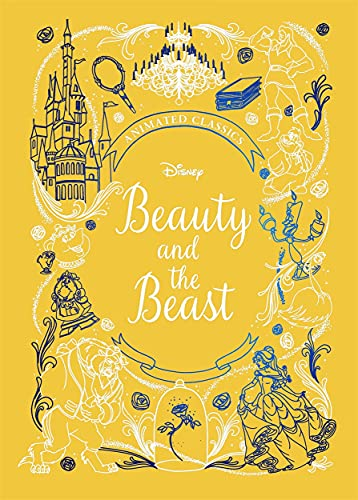 Beauty and the Beast (Disney Animated Classics): A deluxe gift book of the classic film - collect them all!