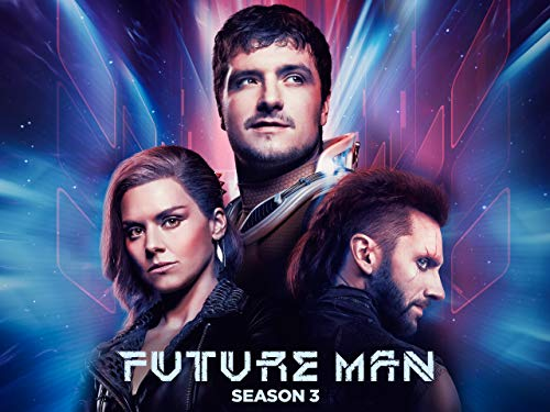 Future Man, Season 3