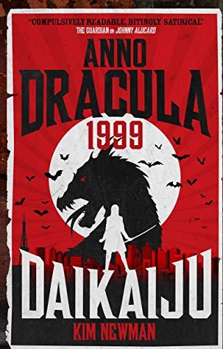Image of Anno Dracula 1999: Daikaiju