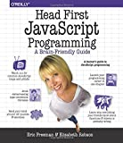 Head First JavaScript Programming: A Brain-Friendly Guide - Eric T.  Freeman