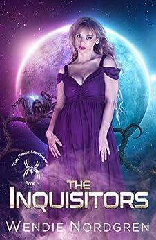 The Inquisitors (The Space Merchants Book 6) by [Wendie Nordgren]