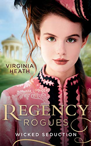 Regency Rogues: Wicked Seduction: Her Enemy at the Altar / That Despicable Rogue (English Edition)