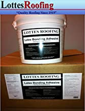 1 Pail, 4 Gallon Each of Roofing Latex Bonding Glue Adhesive. 100% Full Refund Guarantee Available
