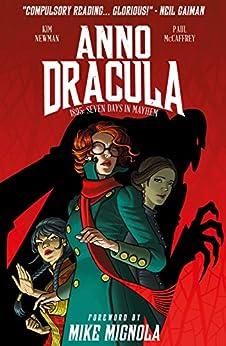 Anno Dracula: 1895 - Seven Days of Mayhem Vol. 1 by [Kim Newman, Paul McCaffrey]