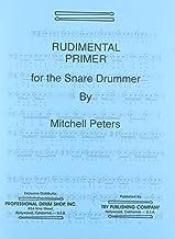 Rudimental Primer for Snare Drummer