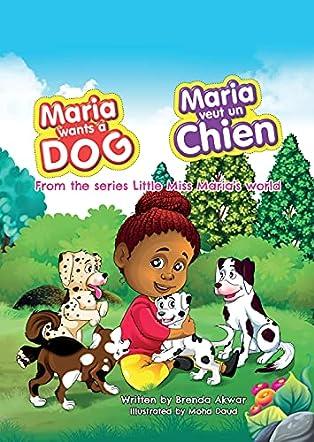 Maria wants a dog Maria veut un chien
