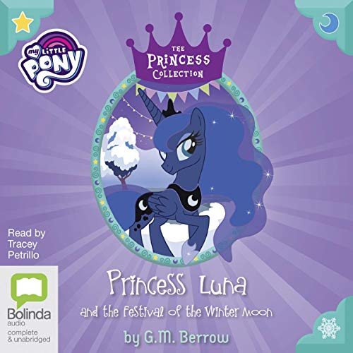 Princess Luna and the Festival of the Winter Moon audiobook cover art