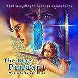 The Blue Pendant (Original Motion Picture Soundtrack)