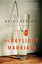 The Daylight Marriage by Heidi Pitlor (2015-05-05)