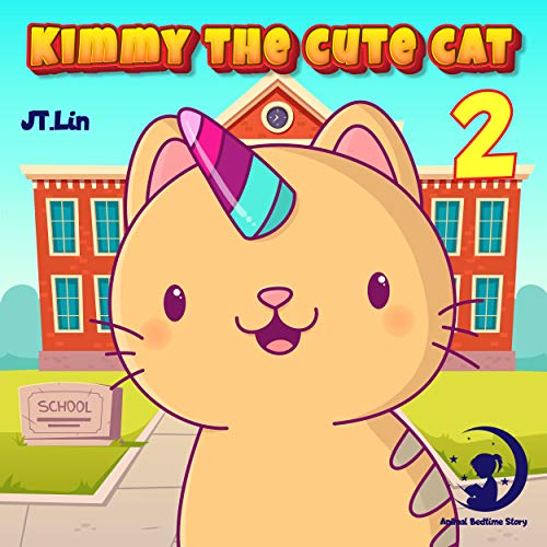 Kimmy The Cute Cat 2: Kimmy plays the video game | Cat Before Sleep Bedtime Story Book for kids age 2-6 years old | Gifts for girls (English Edition)