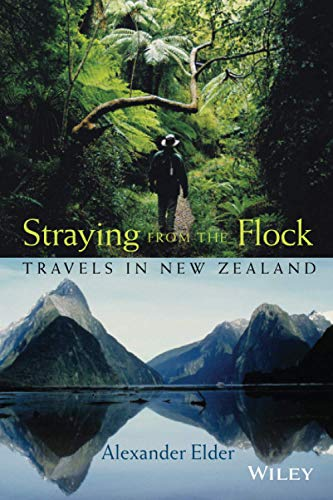 Straying from the Flock: Travels in New Zealand