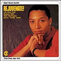 Rejuvenate! by Ralph Moore Quintet (1994-04-06)