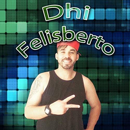 Dhi Felisberto