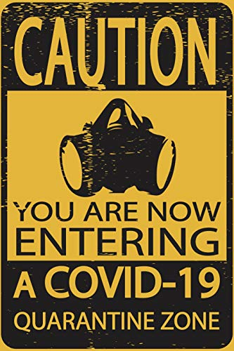 Toothsome Studios Caution Covid-19 Quarantine Zone 8.5' x 12.75' Poster Coronavirus Pandemic Decor
