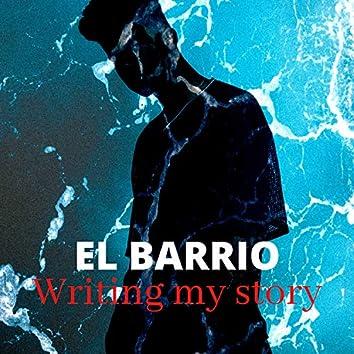 El Barrio - Writing My Store