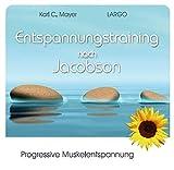Entspannungstraining nach Jacobson - Progressive Muskelentspannung mit Entspannungsmusik