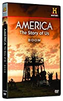 America the Story of Us: Boom [DVD] [Import]