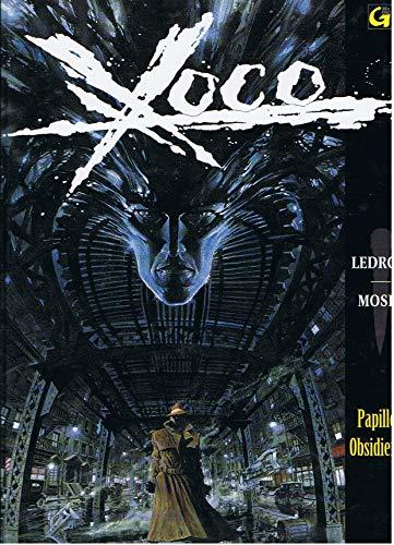 Xoco, Tome 1 : Papillon obsidienne
