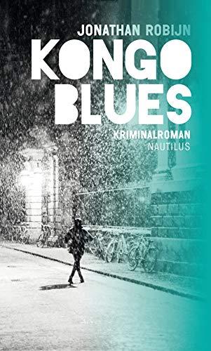 Buchseite und Rezensionen zu 'Kongo Blues: Kriminalroman' von Robijn, Jonathan