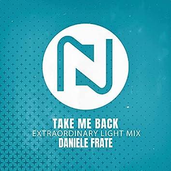 Take Me Back (Extraordinary Light Mix)
