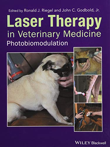 Compare Textbook Prices for Laser Therapy in Veterinary Medicine: Photobiomodulation 1 Edition ISBN 9781119220114 by Riegel, Ronald J.,Godbold Jr., John C.