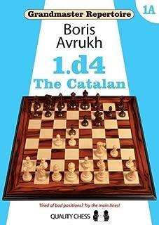 Grandmaster Repertoire 1A: 1.d4: The Catalan