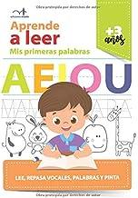 Aprende a leer: lee, repasa vocales, palabras y pinta (Spanish Edition)