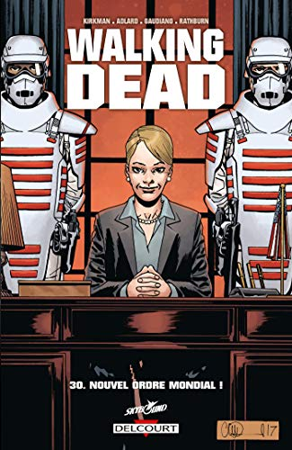 Walking Dead T30 : Nouvel ordre mondial ! (French Edition)