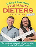 The Hairy Dieters Eat for Life: How to Love Food, Lose Weight and Keep it Off for Good! (Hairy Biker...
